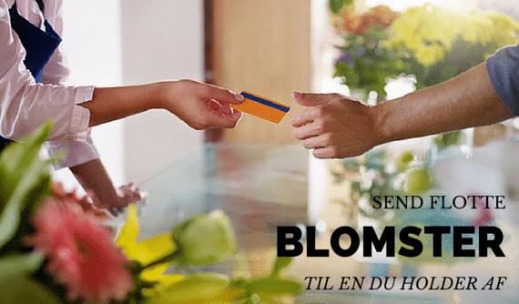 Send blomster til en du holder af